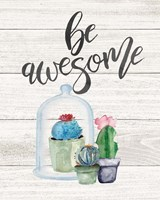 Be Awesome Fine Art Print