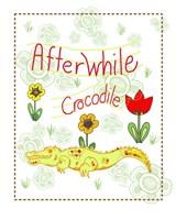 Afterwhile Crocodile Fine Art Print