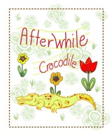 Afterwhile Crocodile Fine Art Print