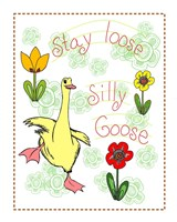Stay Loose Silly Goose Framed Print