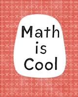 Math is Cool Fine Art Print