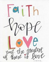 Faith, Hope, Love Fine Art Print