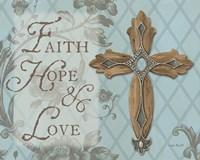 Faith Hope Love Fine Art Print