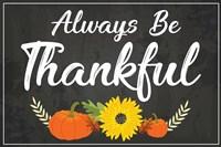 Always Be Thankful Fine Art Print