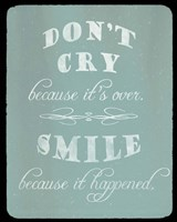 Don't Cry, Worry Tomorrow Fine Art Print