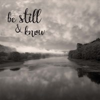 Be Still & Know Sepia Fine Art Print