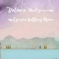 Believe that You Can Fine Art Print