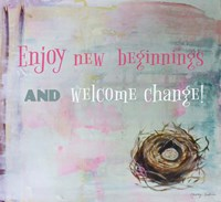Enjoy New Beginnings Fine Art Print