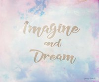 Imagine and Dream Fine Art Print