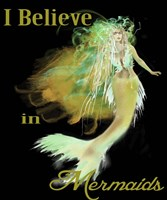 I Believe In Mermaids 3 Fine Art Print