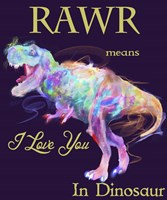 Rawr Means I Love You In Dinosaur 2 Fine Art Print