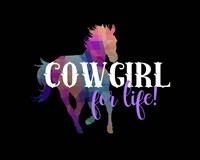 Cowgirl for Life Fine Art Print