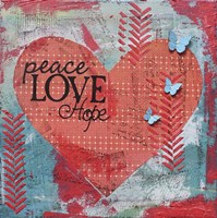 Peace Love Hope Fine Art Print