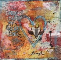 You Make my Heart Sing Fine Art Print