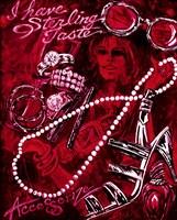 I Have Sterling Taste Fine Art Print