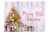 Have Yourself a Merry Little Christma Fine Art Print