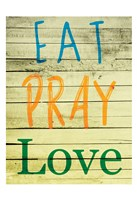 Eat Pray Love Fine Art Print