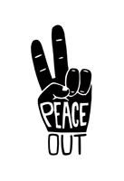 Peace Out Fine Art Print