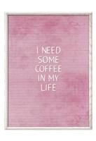 Coffee In My Life Fine Art Print