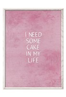 Cake In My Life Fine Art Print