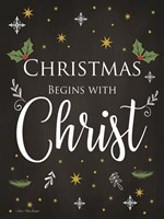 Christmas Begins with Christ Fine Art Print