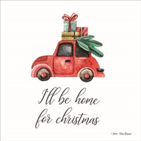 I'll be Home for Christmas Fine Art Print