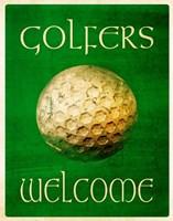 Golfers Welcome Fine Art Print