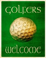 Golfers Welcome Fine Art Print