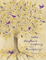 Rooted In Thankfulness Fine Art Print