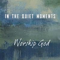 Worship God Fine Art Print