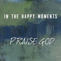 Praise God Fine Art Print