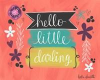 Hello Little Darling Fine Art Print