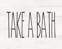Take a Bath Fine Art Print