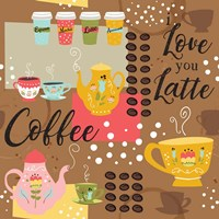 I Love You a Latte IV Fine Art Print