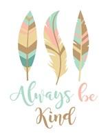 Always Be Kind Boho Fine Art Print