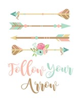 Follow Your Arrow Boho Fine Art Print