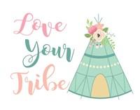 Love Your Tribe Boho Fine Art Print