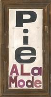 Pie Ala Mode Fine Art Print