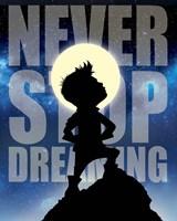 Never Stop Dreaming Fine Art Print