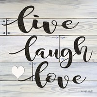 Live, Laugh, Love Fine Art Print