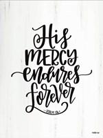 His Mercy Fine Art Print
