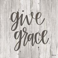Give Grace Fine Art Print