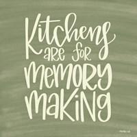 Kitchens - Making Memories Fine Art Print