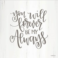 You Will Forever Fine Art Print