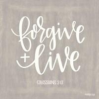 Forgive & Live Fine Art Print
