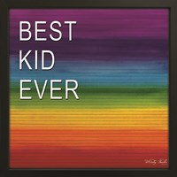 Best Kid Ever Fine Art Print