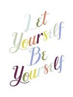Be Yourself I Framed Print