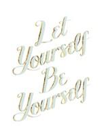 Be Yourself III Framed Print