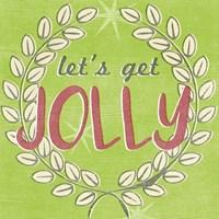Let's Get Jolly I Framed Print