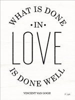 What is Done in Love Fine Art Print